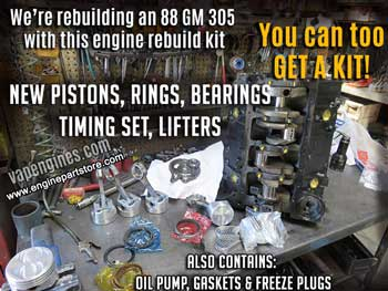 We build with engine rebuild kits
