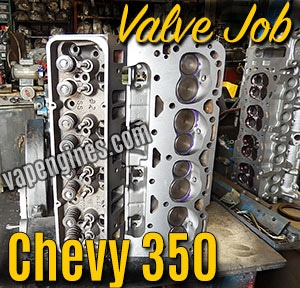 Chevy 350 cylinder head valve job