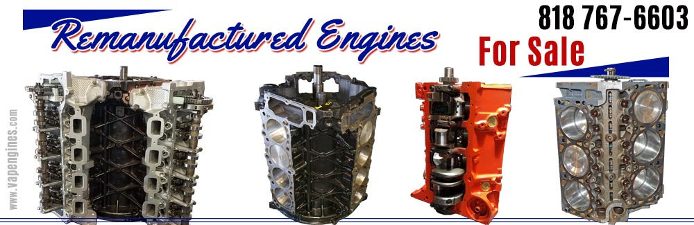 Remanufactured engines for cars and trucks