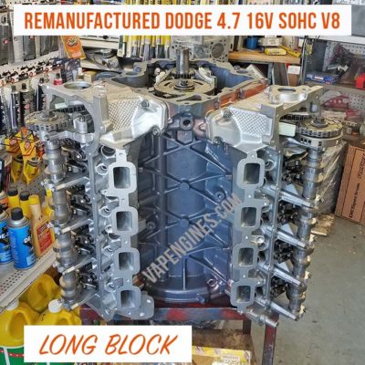 Remanufactured Dodge 4.7 engine for sale. NGC or JTEC versions available.