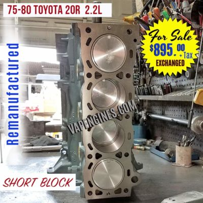 Remanufactured 75-80 Toyota 20R 2.2L Engine Short Block for sale.