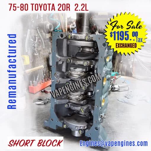 Toyota 20R rebuilt Short Block for Sale