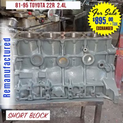 Remanufactured Toyota 22R 2.4L short Block Engine for sale
