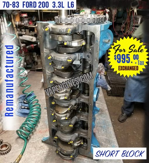 Remanufactured Ford 200 Short Block