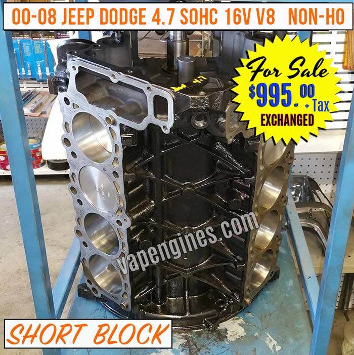 Remanufactured Jeep Chrysler Dodge 4.7 Short Block Engine for Sale