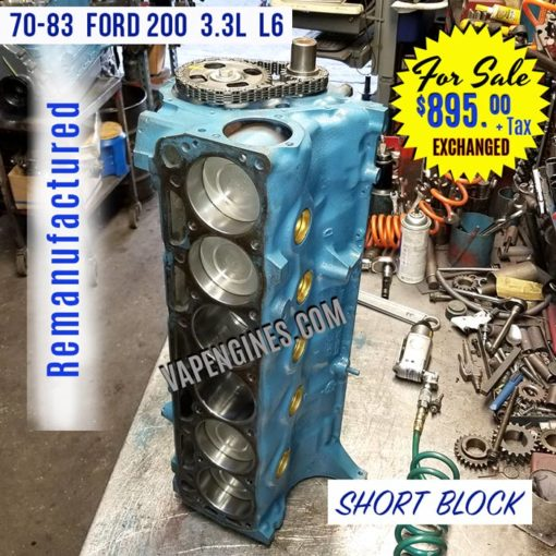 Remanufactured Ford 200 L6 Short Block Engine for sale.
