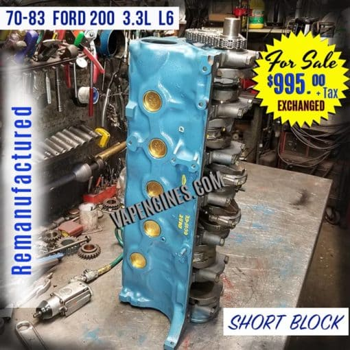 Remanufactured Ford 200 Short Block Engine