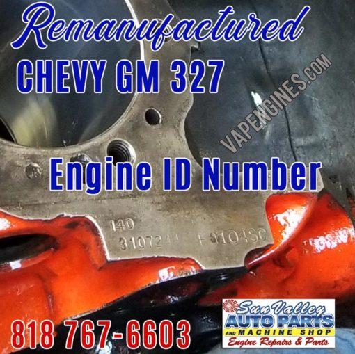 Engine ID 310 7244 F0104SC. GM Chevy 327 Engine