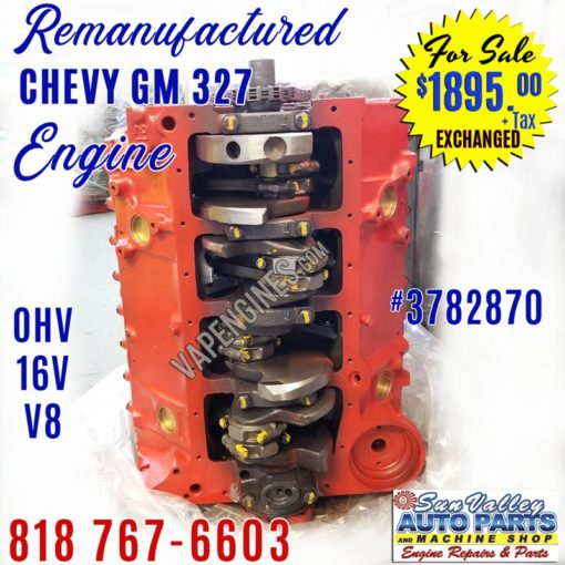 Rebuilt GM Chevy 327 engine for sale