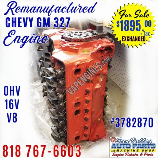 Remanufactured GM Chevy 327 Engine