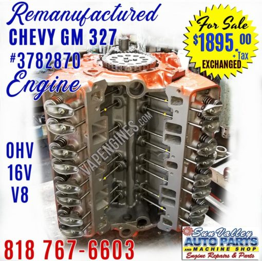 Remanufactured GM Chevy 327 Engine for sale.