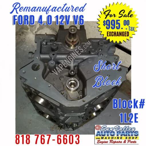 Reman Ford 4.0 Engine short Block
