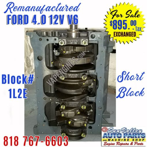 Rebuilt Ford 4.0 engine short block
