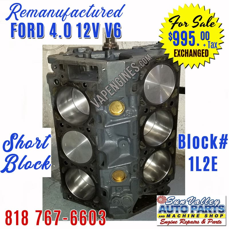 Remanufactured Ford 4.0 V6 Short Block Engine for sale