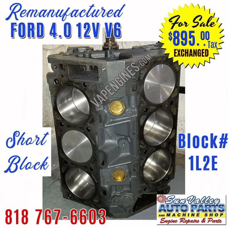 ford 4 0l v6 sohc engine short block remanufactured. Black Bedroom Furniture Sets. Home Design Ideas