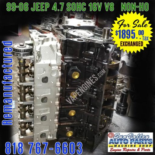 99-06 Remanufactured JEEP 4.7 engine for sale